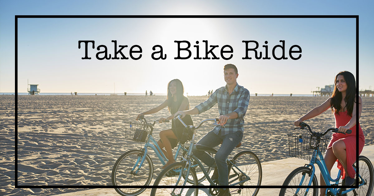 Take a Bike Ride