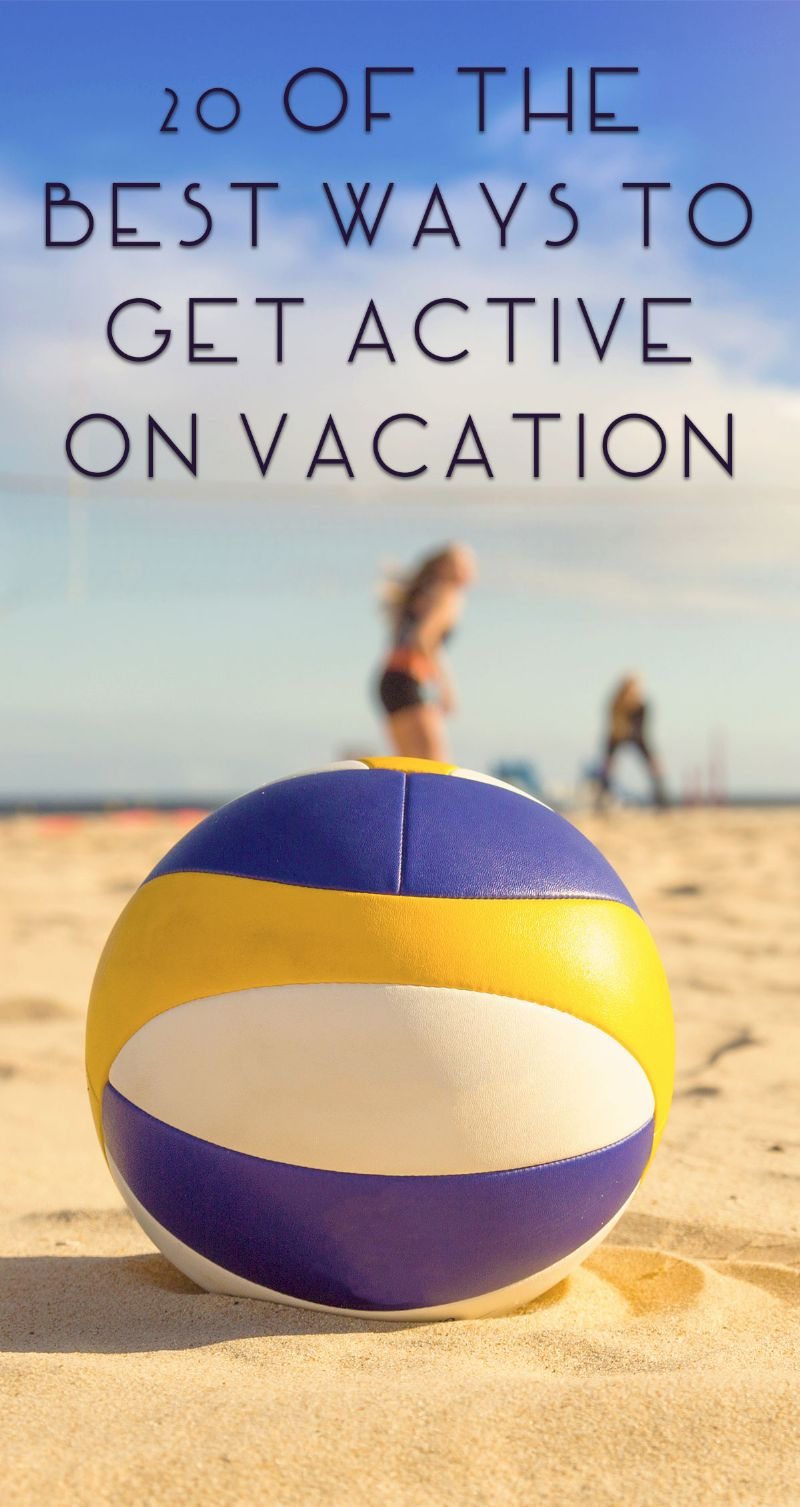20 of the Best Ways to Get Active on Vacation Pin