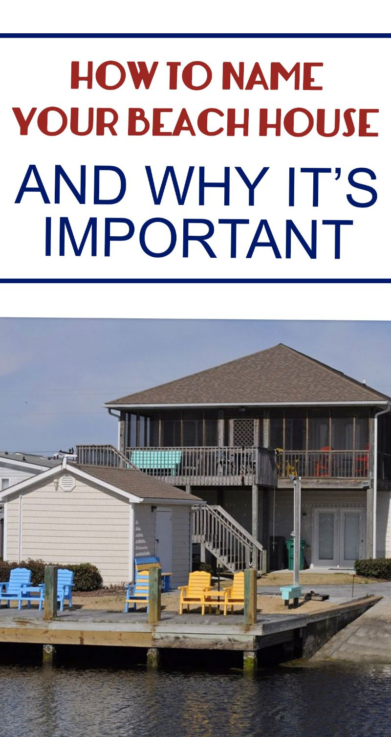 How To Name Your Beach House And Why It Is Important Pin