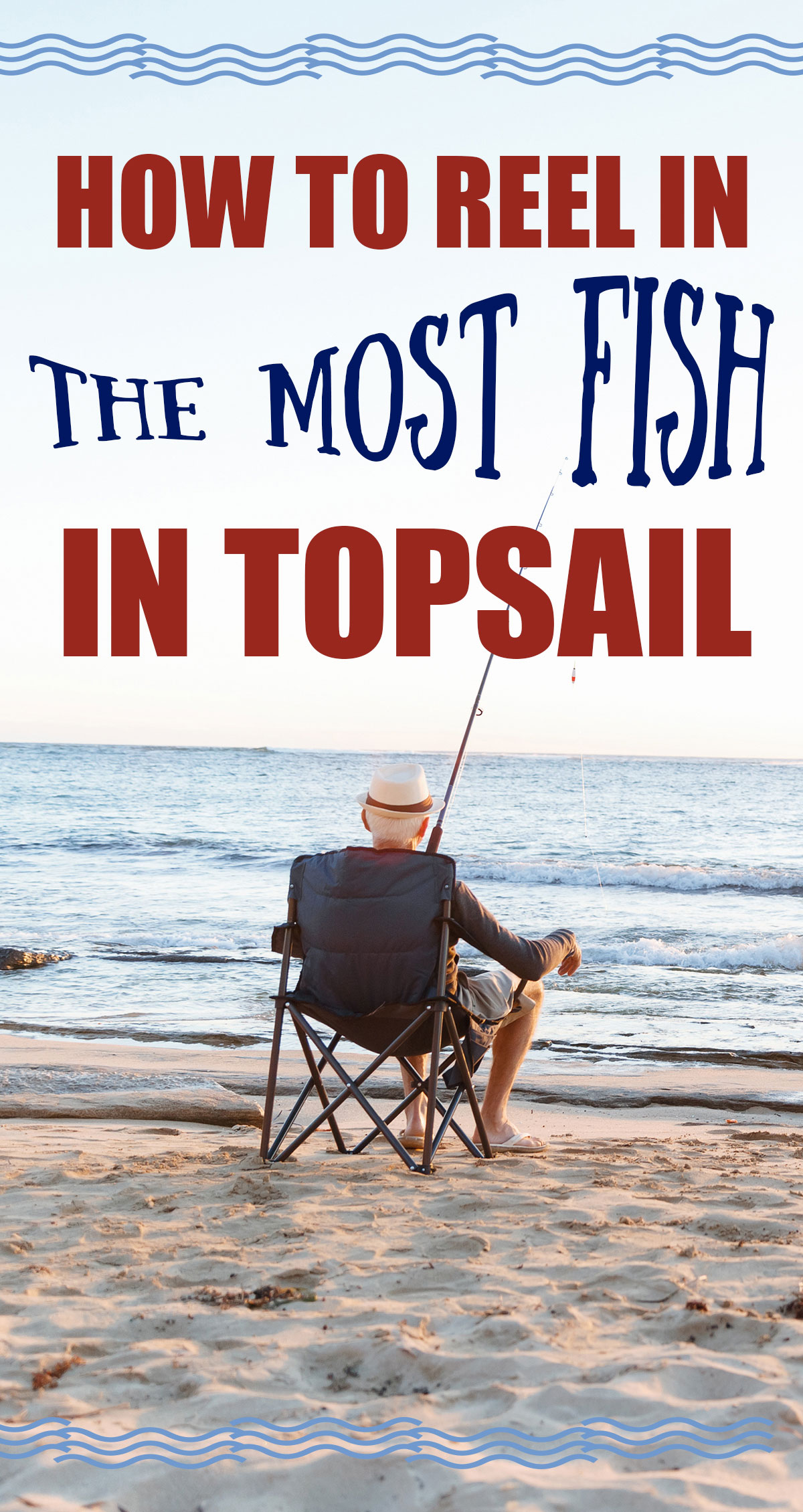 How to Reel in the Most Fish on Topsail Pin