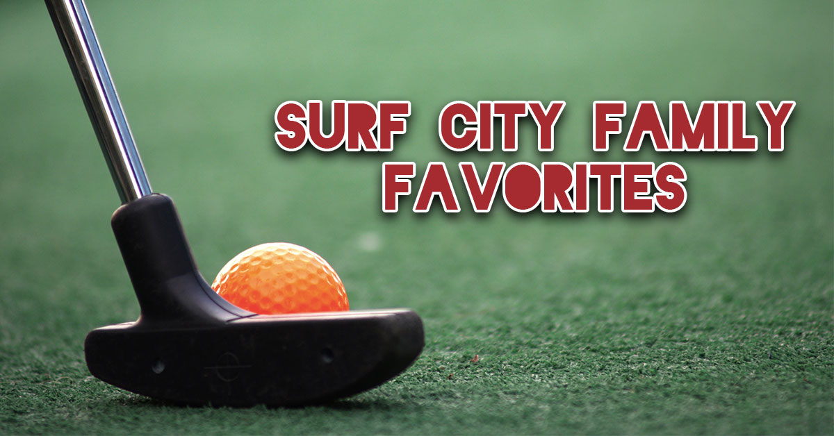 Surf City Family Favorites