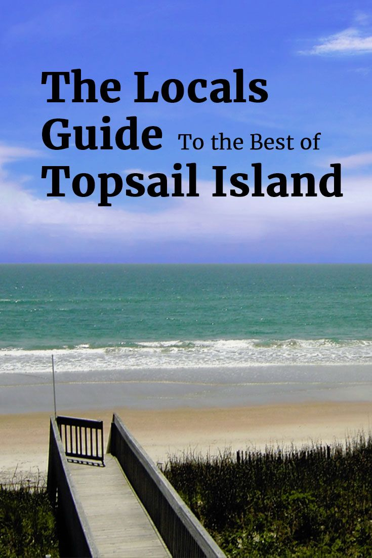 Pelicans Eye View Of Topsail Island From The Surf City: The Locals Guide To The Best Of Topsail Island
