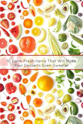 10 Farm Fresh Items That Will Make Your Desserts Even Sweeter | Ward Realty Topsail Island