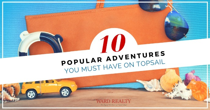 10 Popular Adventures You Must Have On Topsail | Ward Realty Topsail Island