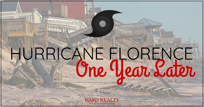 Hurricane Florence, One Year Later | Ward Realty